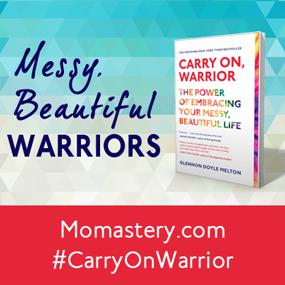 Messy, Beautiful Warriors